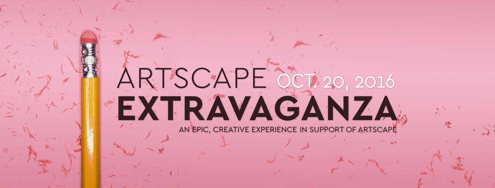 Artscape Extravaganza In Support Of Artscape
