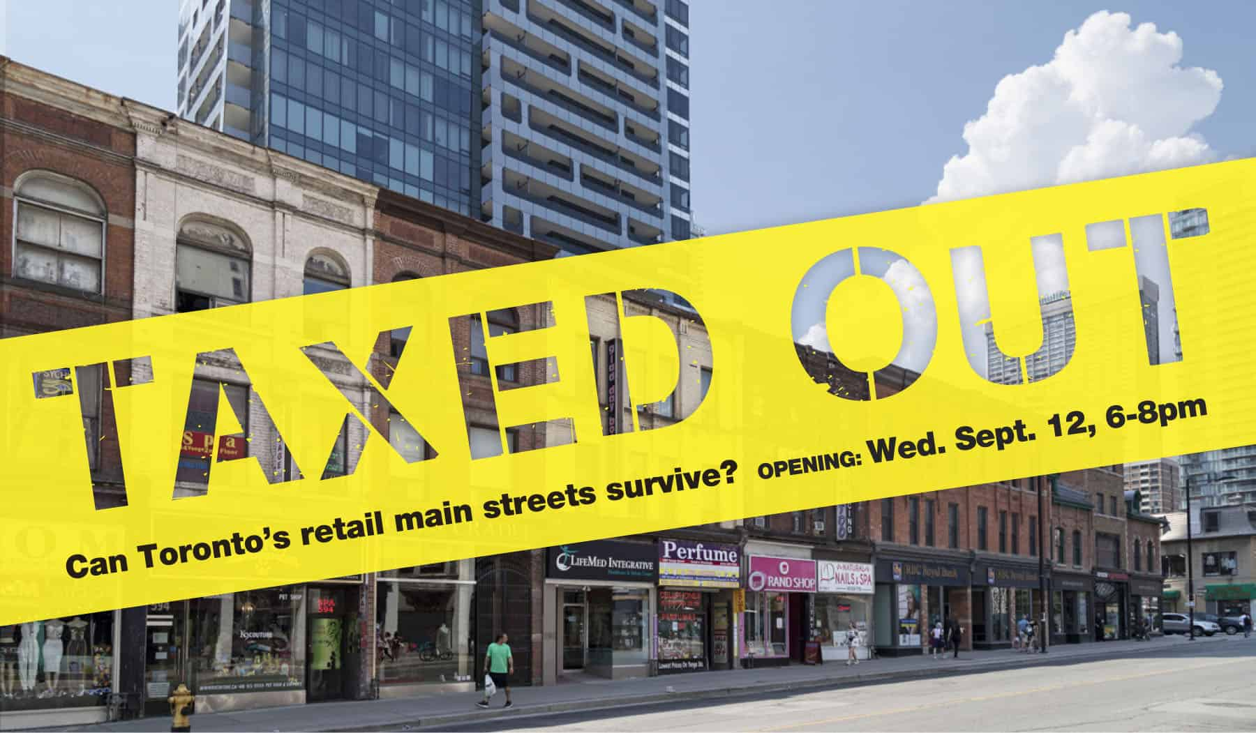 TAXED OUT Panel Explores Solutions To Toronto's Rising Space Costs