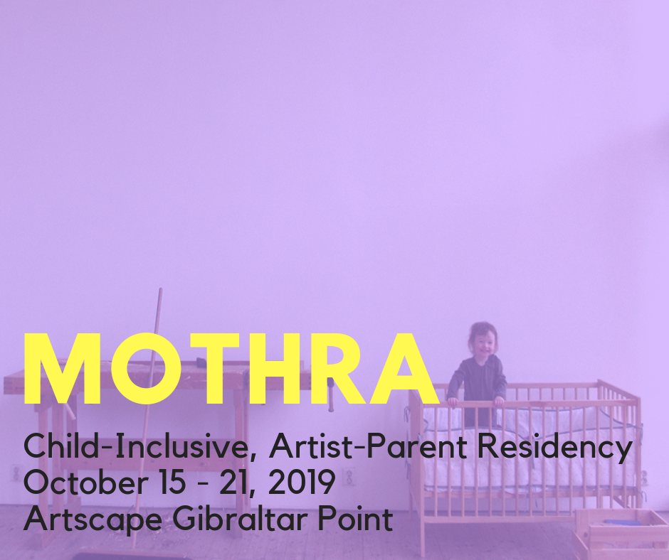 MOTHRA's Child Inclusive Artist-Parent Residency Coming To Artscape Gibraltar Point