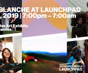 Artscape Daniels Launchpad Pulls An All-nighter For Nuit Blanche – October 5