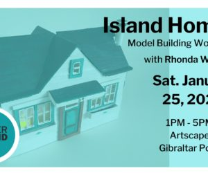 Free Toronto Island Model-Making Workshop By Winter Island Artist-in-Residence, Rhonda Weppler On January 25
