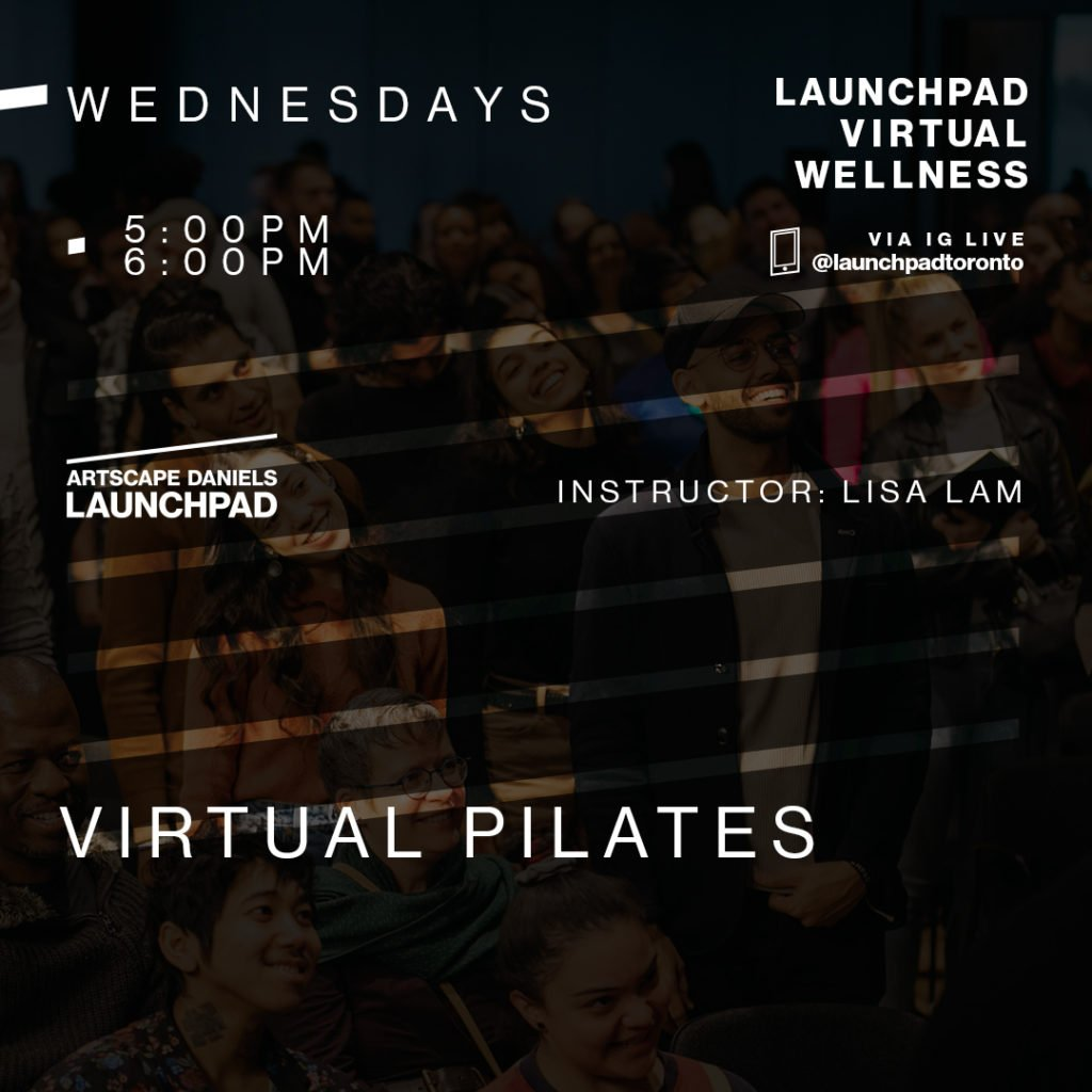 Artscape Daniels Launchpad Virtual Pilates