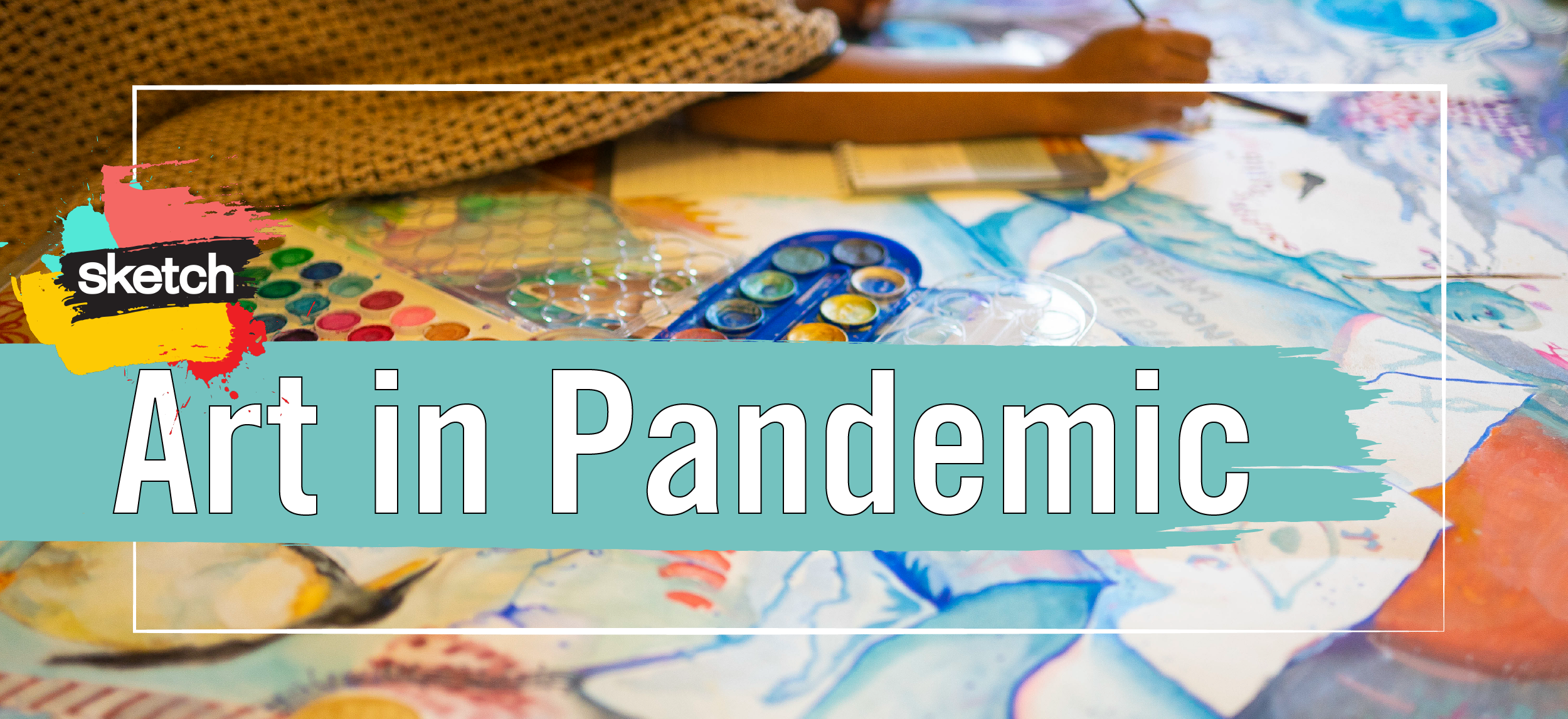 Art In Pandemic Header 2