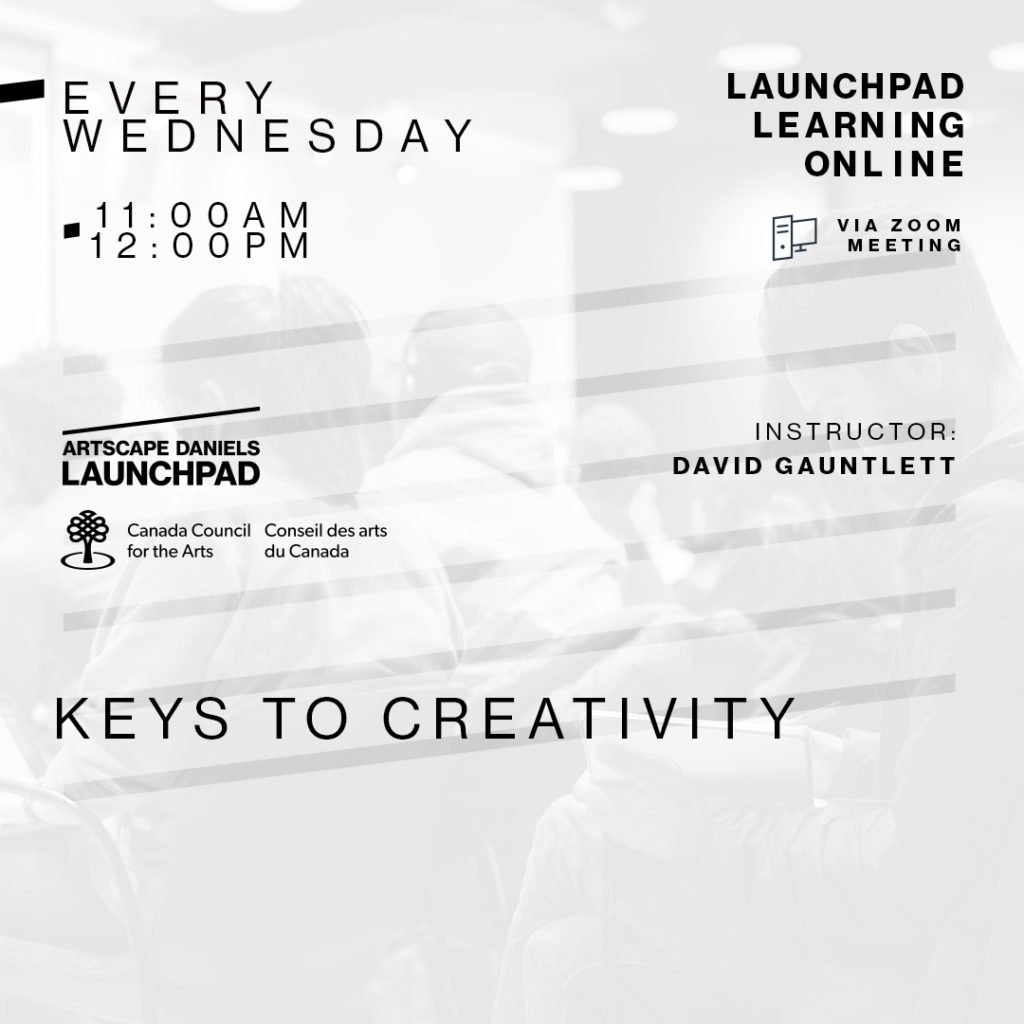 Launchpad Learning Online Keys to Creativity with David Gauntlett