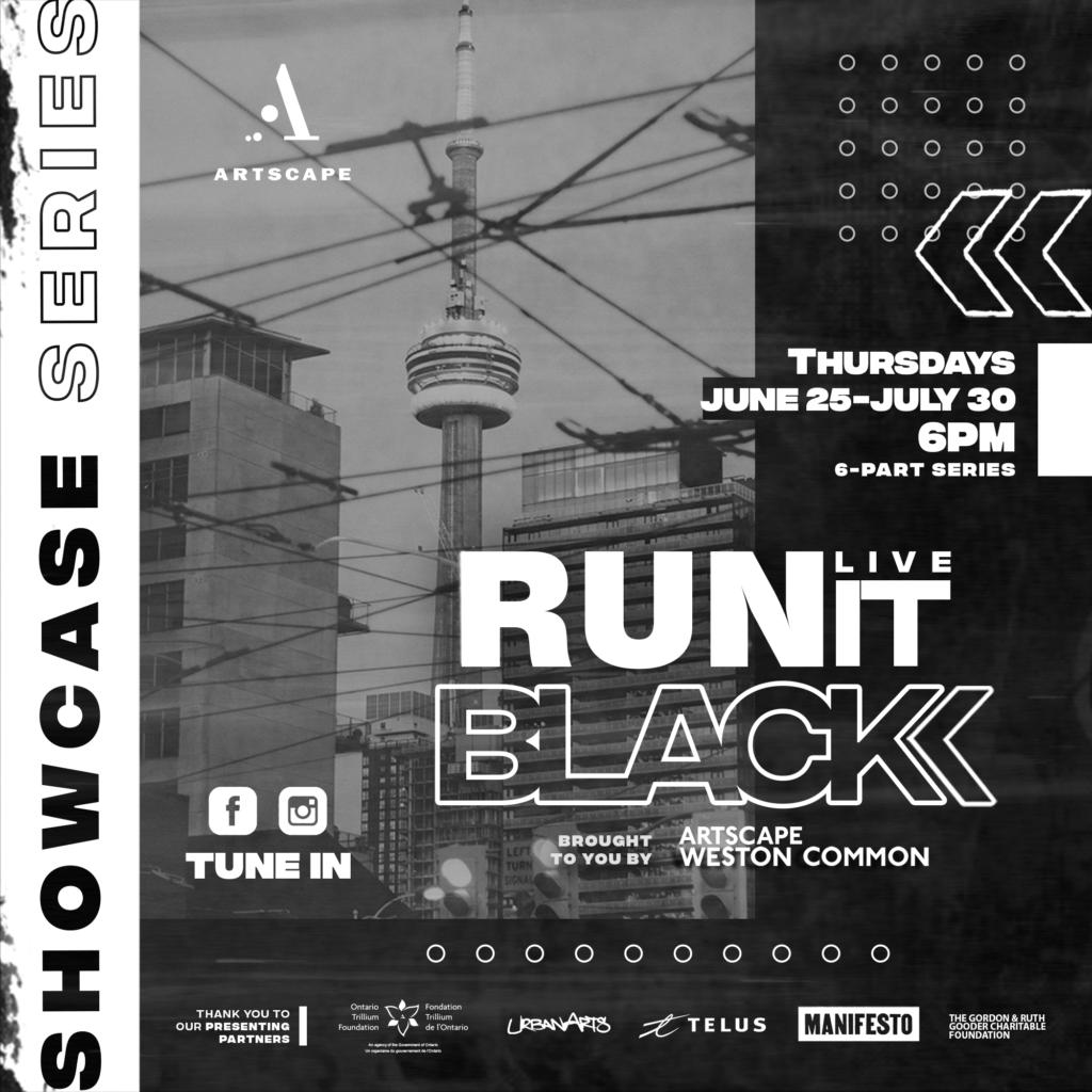 Artscape Weston Common Run It Black Live Showcase Series
