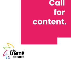 Calling All Artists, Performers And Writers! ArtsUNITE/UNITÉ Des Arts Is Looking For Content (paid Opportunity)
