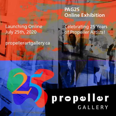 Propeller Art Gallery 25th anniversary Exhibition