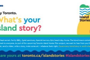 Share Your Stories About The Toronto Islands To Help Shape Its Future