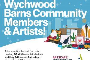 BAM! Holiday Edition At Artscape Wychwood Barns